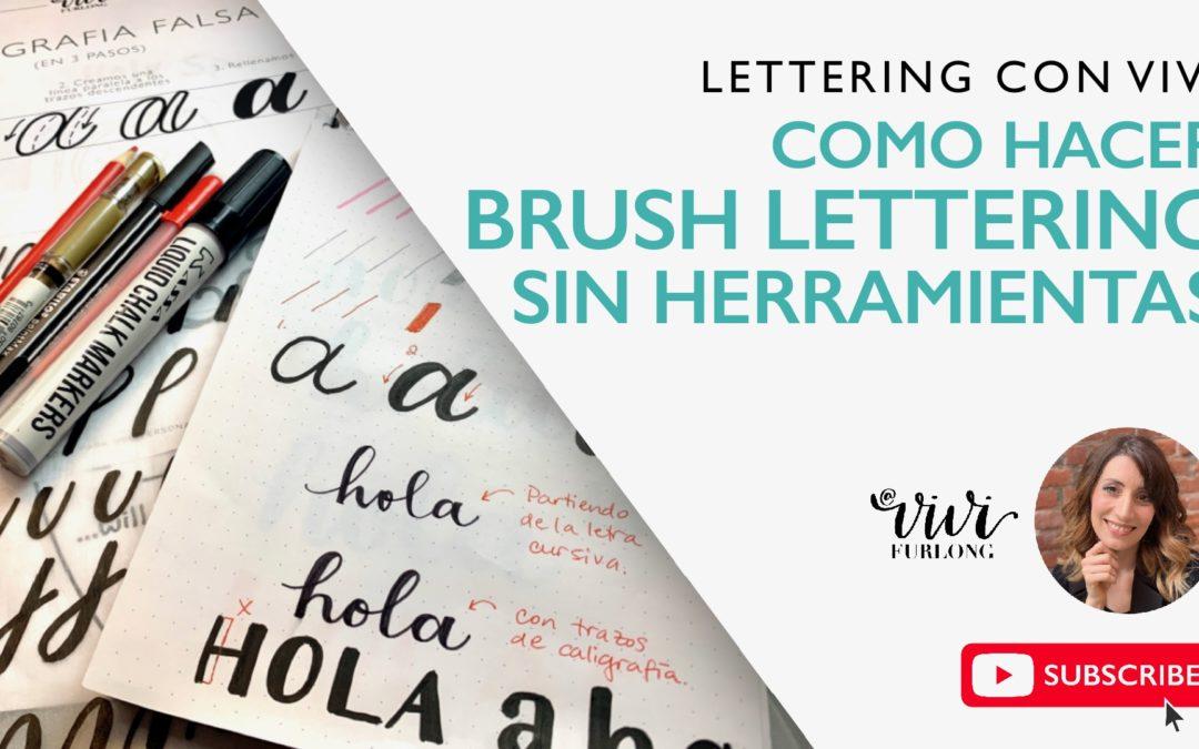 """Tutorial – Cómo hacer """"Brush Lettering"""" sin herramientas"""