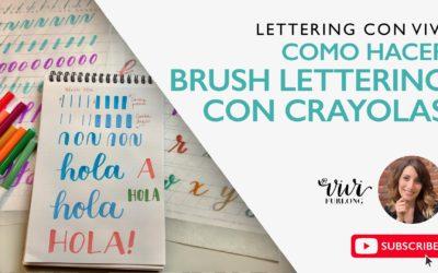 """Tutorial – Cómo hacer """"Brush Lettering"""" con Crayola"""